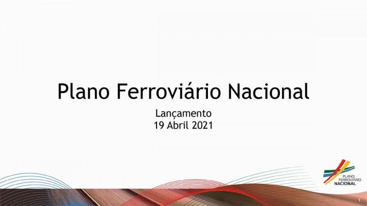 Lançamento do Plano Ferroviário Nacional