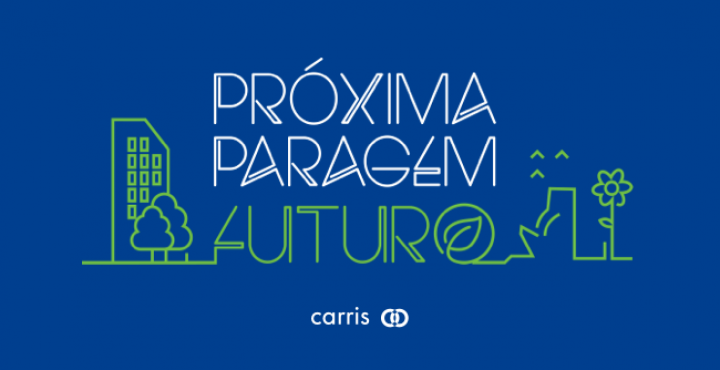 CARRIS promove Conferência: Próxima paragem: FUTURO