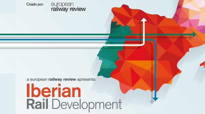 "European Railway Review apresenta ""Iberian Rail Development"""