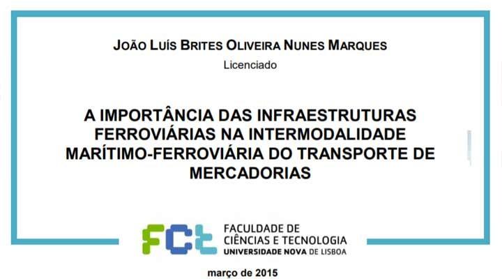 A Importância das Infraestruturas Ferroviárias na Intermodalidade Marítimo-Ferroviária do Transporte de Mercadorias