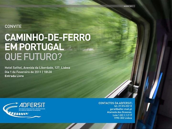 Caminho de Ferro em Portugal. Que Futuro?