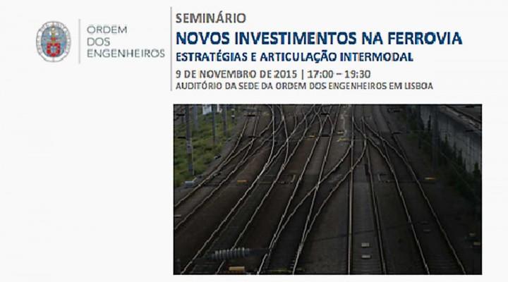 """""""Novos Investimentos na Ferrovia - Estratégias e Articulação Intermodal"""""""